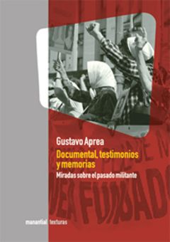 Documental, testimonios y memorias